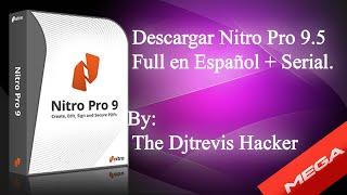 Descargar Nitro Pro 9.5 Full en Español + serial By Djtrevis