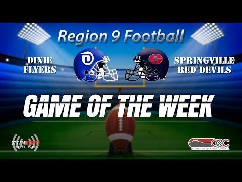 Region 9 Football Springville @ Dixie August 17, 2018