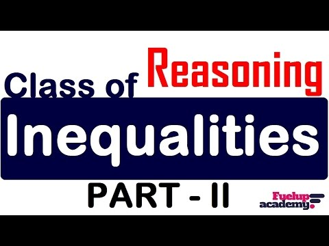 Inequalities in Reasoning | Class of Reasoning | How to solve Inequalities [Part 2]