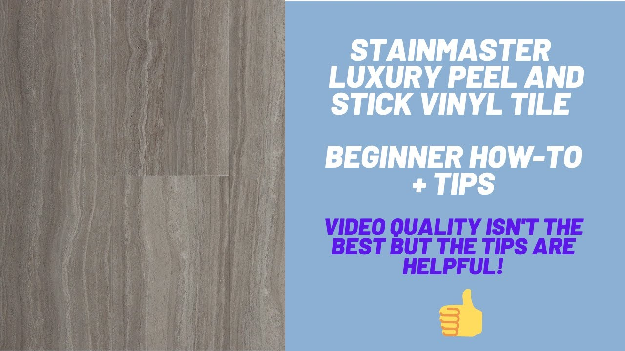 Stainmaster Peel And Stick Vinyl Tile Beginning How To