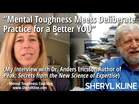 Mental Toughness Meets Deliberate Practice - Interview with Dr. Anders Ericsson