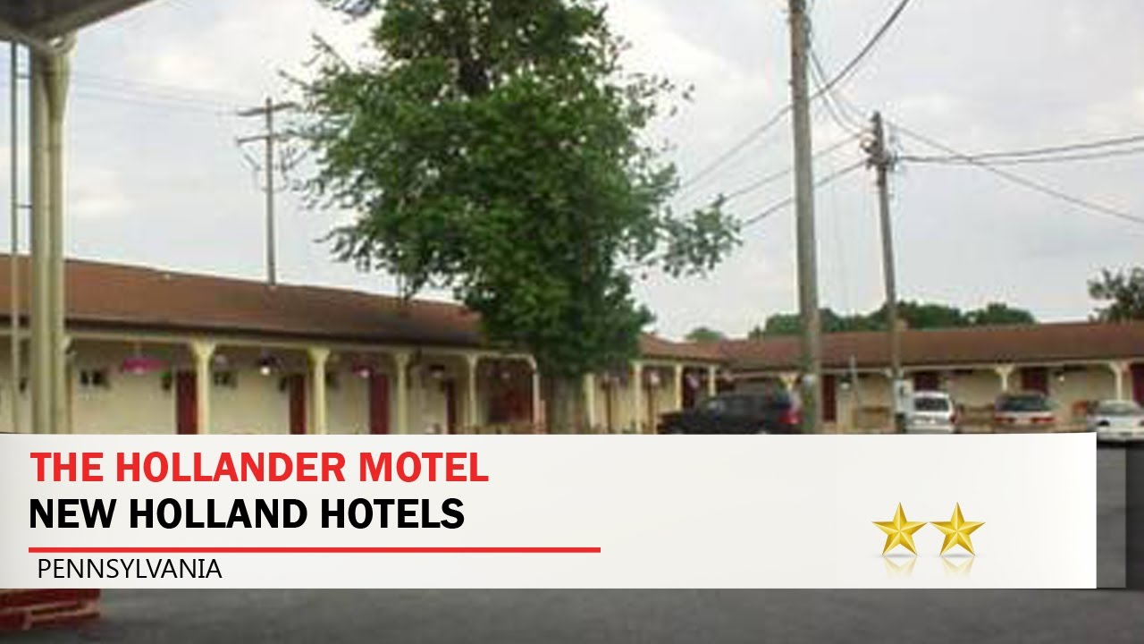 The Hollander Motel New Holland Hotels Pennsylvania