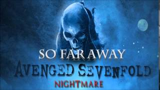 Avenged Sevenfold - So Far Away (Instrumental)