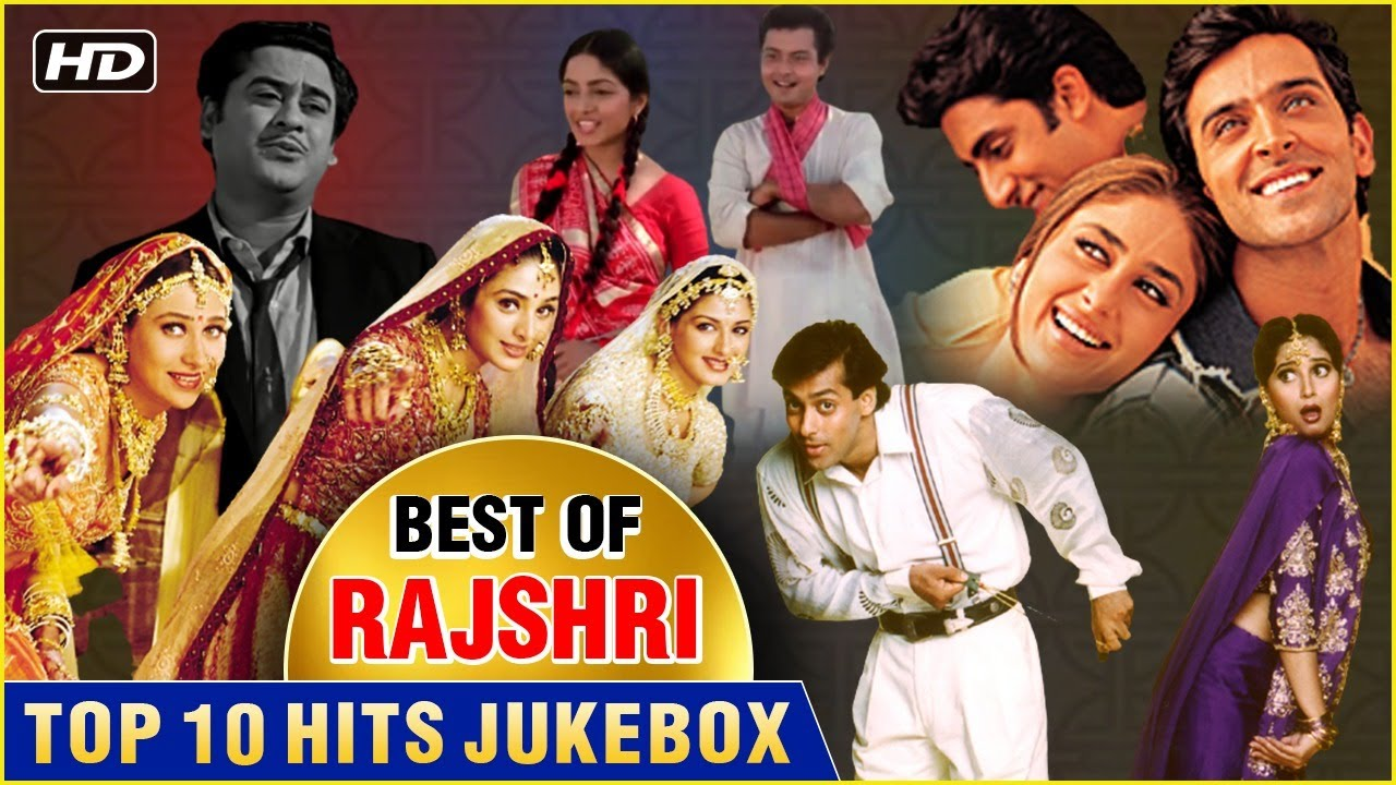 Best Of Rajshri | Top 10 Hits | Hum Saath Saath Hain | Hum Aapke Hain Koun | Popular Bollywood Songs