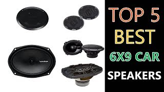 Best 6x9 Car Speakers 2018