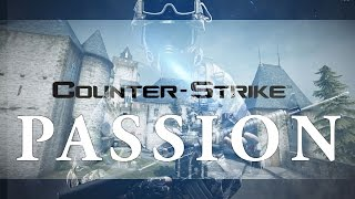 CS:GO | Counter-Strike: Passion | Motivational Movie