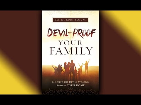 Devil-Proof your Family | Ken and Trudi Blount  6:30PM