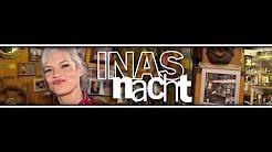 Inas Nacht - Komplett