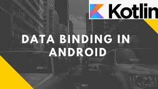 Data Binding in Android using Kotlin | Advanced Mobile Programming | Bsc I.T.