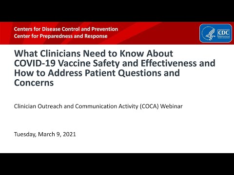 COVID-19 Vaccine Safety & Effectiveness & How to Address Patient Questions