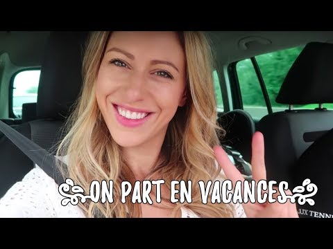 On part EN VACANCES !
