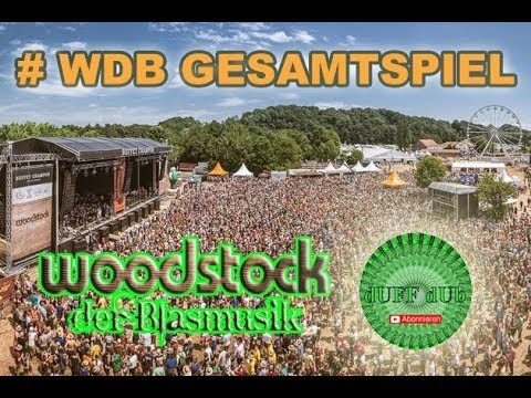 Gesamtspiel von Freund zu Freund Polka Woodstock der Blasmusik #WDB