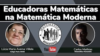 Educadoras Matemáticas no Movimento da Matemática Moderna - falando sobre o GRUEMA