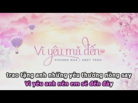 [Karaoke] Vì Yêu Mà Đến - Phương Nga, Addy Trần