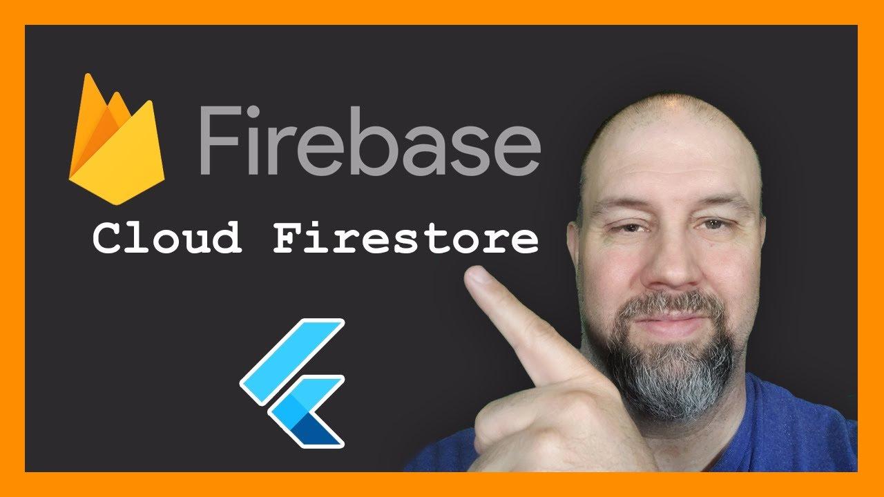 Flutter Firebase Tutorial - Cloud Firestore