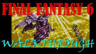 Final Fantasy 6 FAST Walkthrough (in 42 minutes)