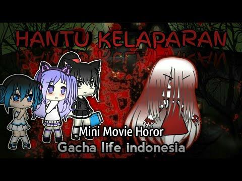 - Hantu Kelaparan - ( mini movie horor) GACHA LIFE INDONESIA