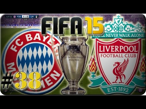 FC Bayern München vs Liverpool (Let´s Play #38) Fifa 15 Trainerkarriere