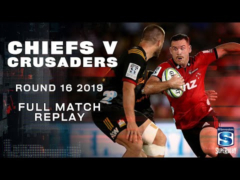 FULL MATCH | Chiefs V Crusaders - Round 16 2019