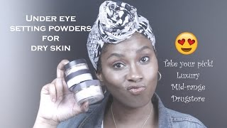 Hydrating Under Eye Setting Powders For DRY SKIN | Luxury-Mid-Range-Drugstore (203)