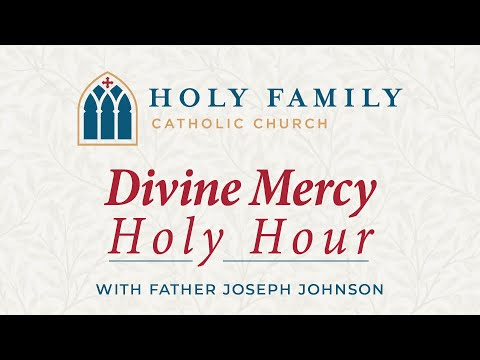 Divine Mercy Devotions May 15, 2020