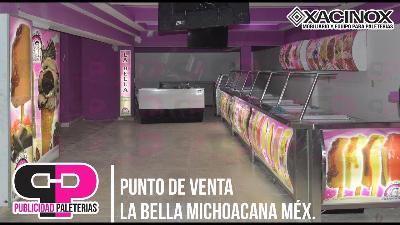 Diseno Y Colocacion De Punto De Venta Paleteria La Bella Michoacana
