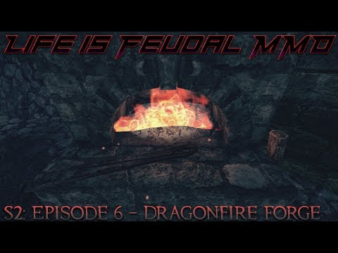 Life is Feudal: MMO - S2  Episode 6: Dragonfire Forge - Master ⚒Blacksmith (1080p) 60FPS