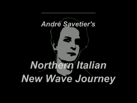 André Savetier's Northern Italian New Wave Journey - Full Documentary