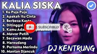 Dj Kentrung Kalia Siska Full Album Terbaru | DJ Kentrung Berbeza Kasta | Dj Kentrung Ku Puja Puja