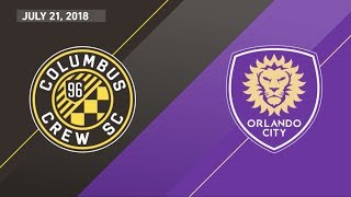 HIGHLIGHTS: Columbus Crew SC vs. Orlando City SC | July 21, 2018