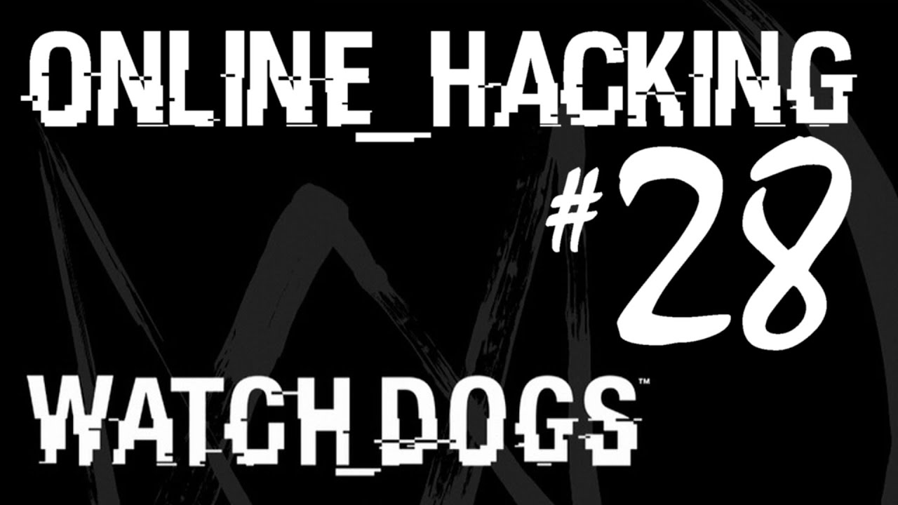 What Is Online Hacking Watch Dogs