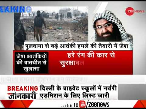 Morning Breaking: JeM planning more Pulwama-like attacks
