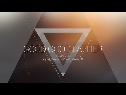 Good Good Father | OMNIPOTENT | Indiana Bible College