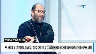 Părintele Constantin Necula în dialog cu Ionuţ Cristache (#România9)
