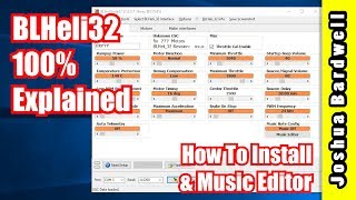 BLHeli32 100% Explained - Part 1 - How to Install and Music Editor