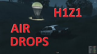 H1Z1 - Air Drops - Are people still crying over Pay to win?
