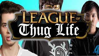 Funny LoL Series #1 : League of Thug Life