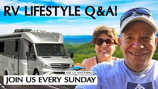 RV Lifestyle Q&A! Back Home and Enjoying The Holiday