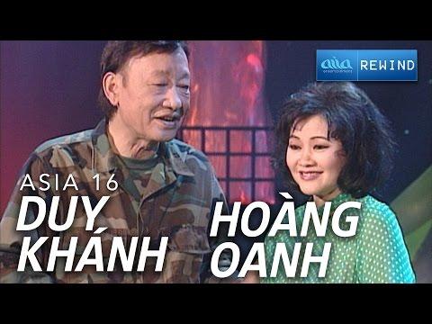 Liên Khúc Lính - Hoàng Oanh & Duy Khánh (ASIA 14)
