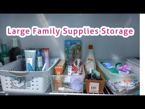 LARGE family STORAGE of household SUPPLIES