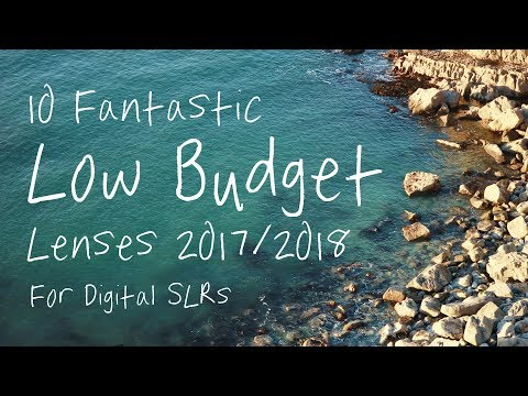 10-awesome-low-budget-lenses-for-2018-for-canon-digital-slr-cameras
