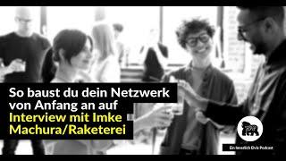 So baust du dein Netzwerk von Anfang an auf (Interview mit Imke Machura)