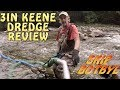 3 in Keene Dredge review Skip Botbyl Interview How to clean up gold con's