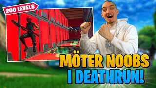 MÖTER NOOBS I EN 200 LEVEL DEATHRUN I FORTNITE