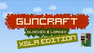 Just Playing Through: Guncraft: Blocked and Loaded on Xbox 360