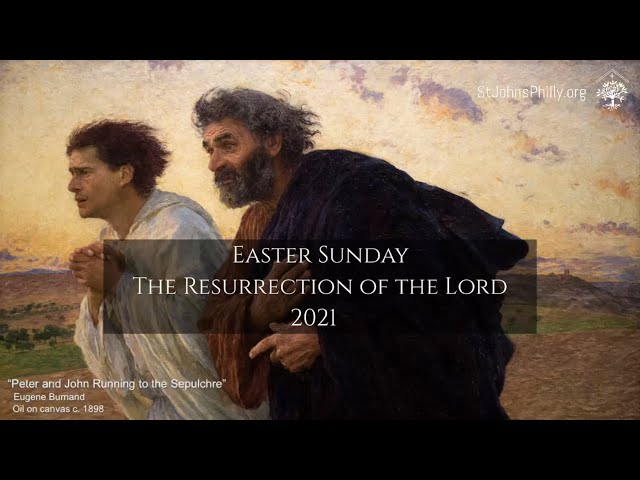 Easter Sunday The Resurrection of the Lord 2021
