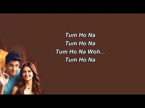 Tum ho na woh lyrics video song valentine special