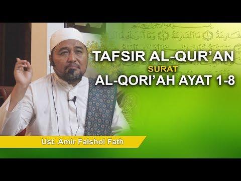 Dr. Amir Faishol Fath - Tafsir Surat Al-Qori'ah