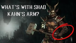 MK11 - What's Going on With Shao Kahn's Arm