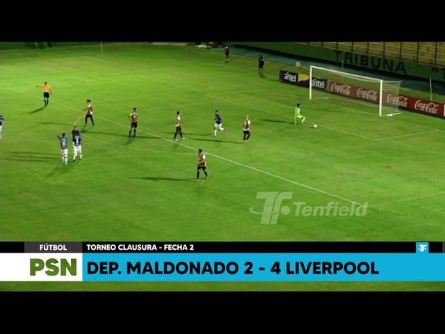 Clausura - Fecha 2 - Dep. Maldonado 2:4 Liverpool